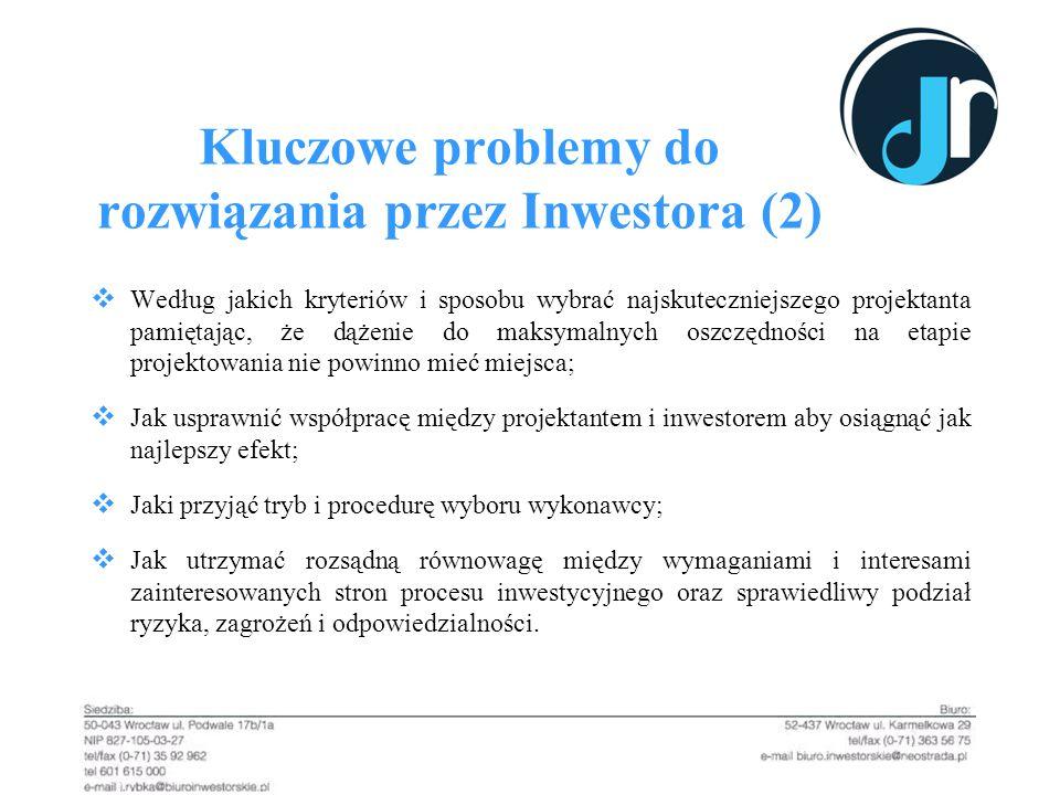 Kluczowe problemy do rozwiązania przez Inwestora (2)