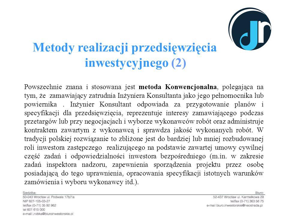 Metody realizacji przedsięwzięcia inwestycyjnego (2)