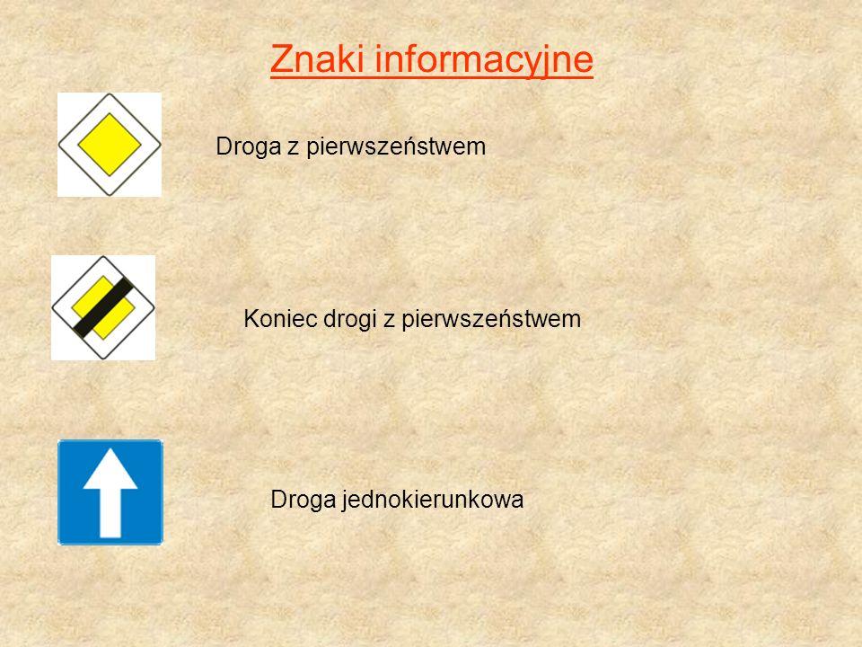 Znaki informacyjne Koniec drogi z pierwszeństwem
