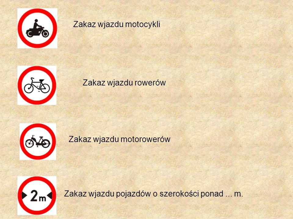 Zakaz wjazdu motocykli