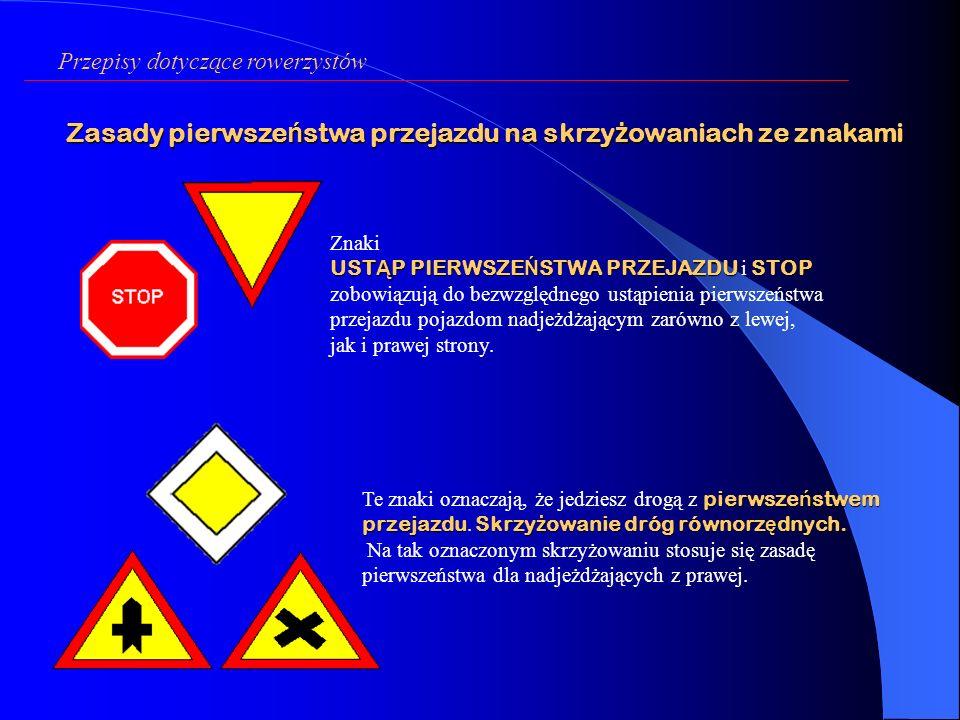 Zasady pierwszeństwa przejazdu na skrzyżowaniach ze znakami