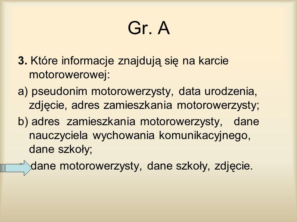 Gr. A 3. Które informacje znajdują się na karcie motorowerowej: