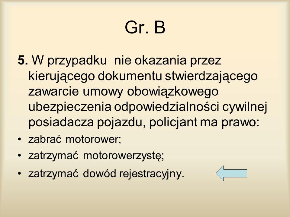 Gr. B