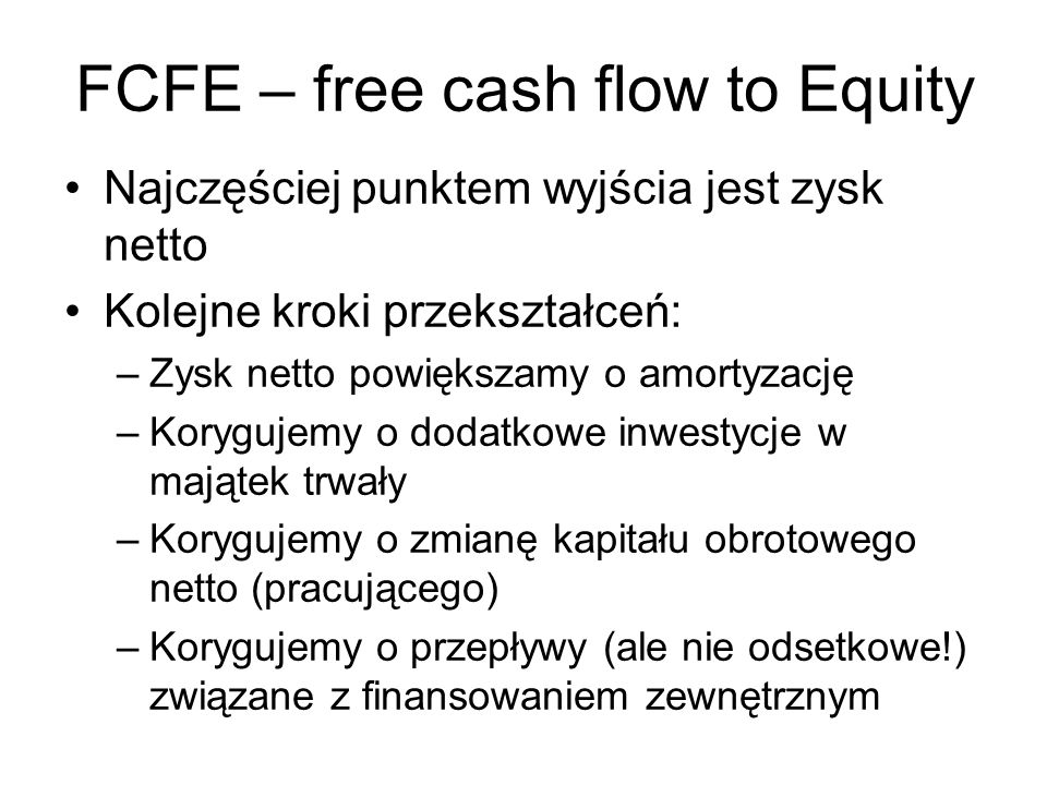 FCFE – free cash flow to Equity
