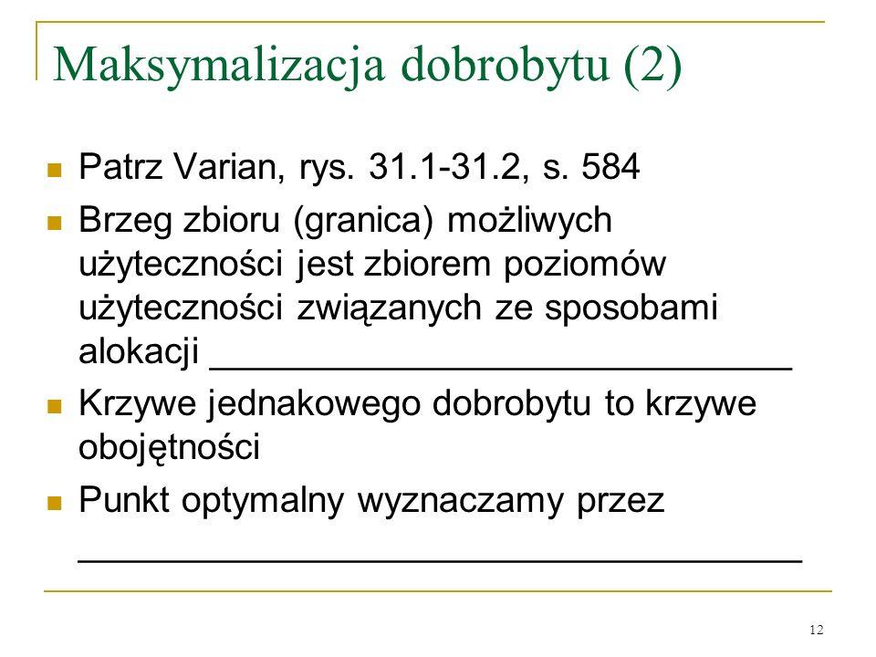 Maksymalizacja dobrobytu (2)