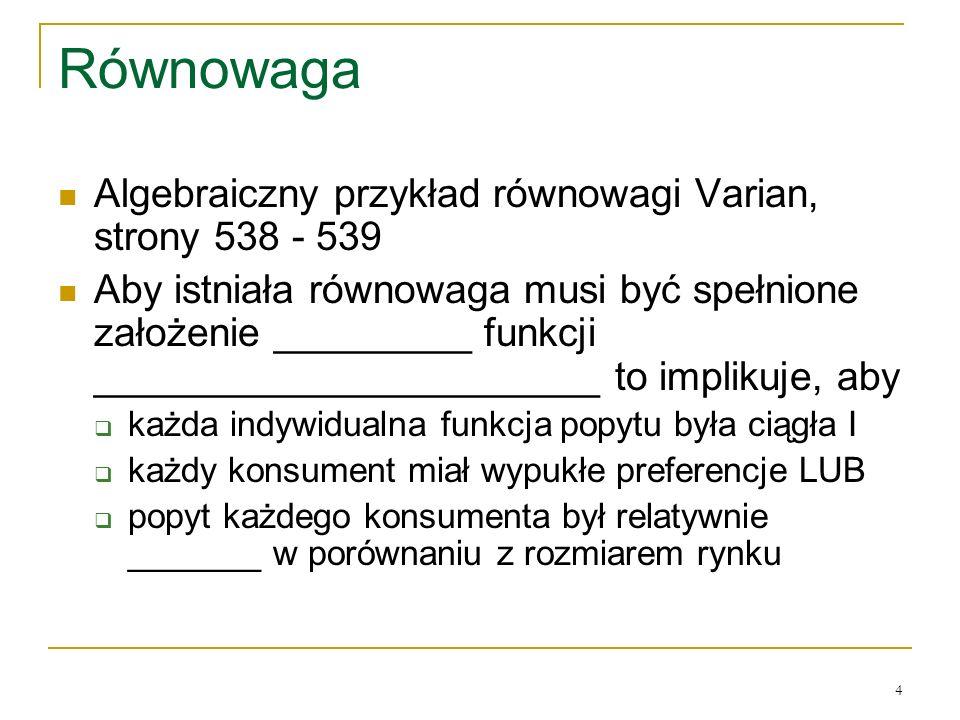 Rόwnowaga Algebraiczny przykład rόwnowagi Varian, strony 538 - 539
