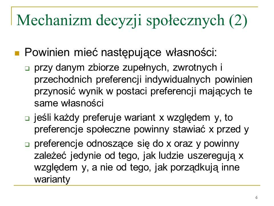 Mechanizm decyzji społecznych (2)
