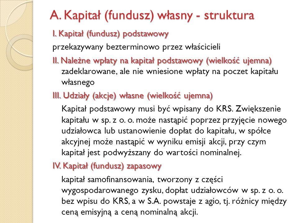 A. Kapitał (fundusz) własny - struktura