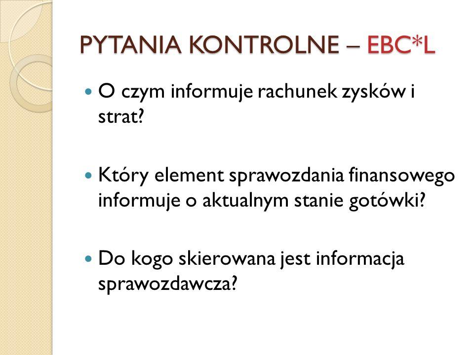 PYTANIA KONTROLNE – EBC*L