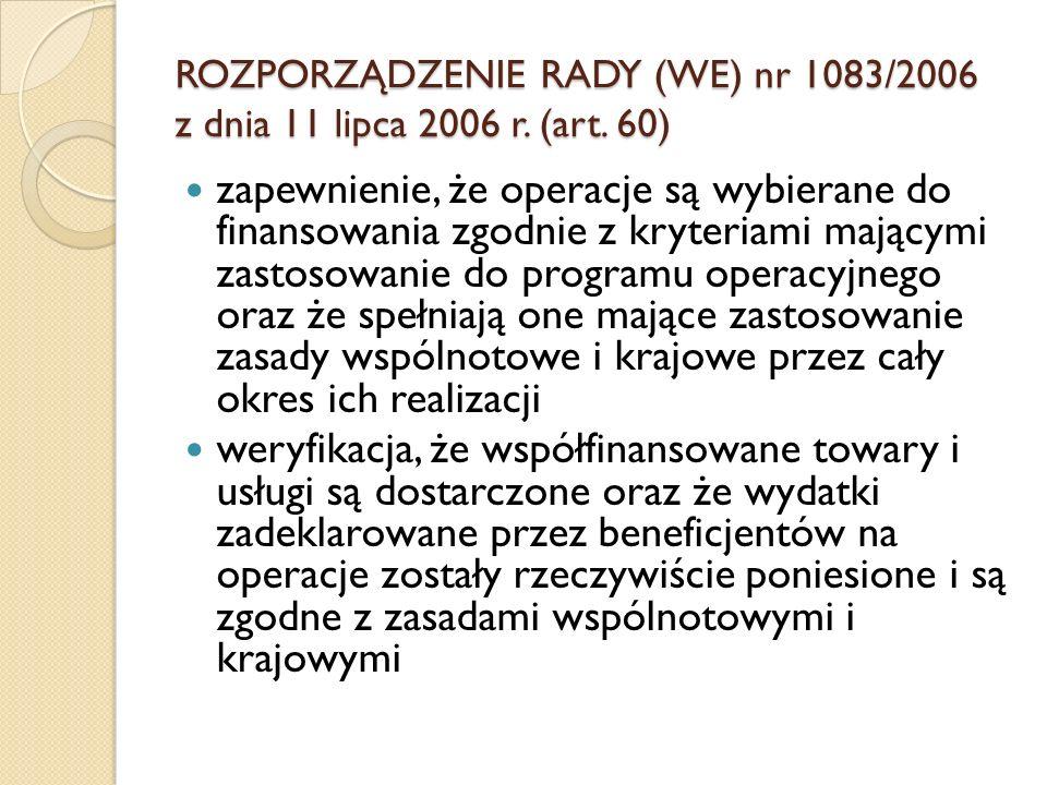 ROZPORZĄDZENIE RADY (WE) nr 1083/2006 z dnia 11 lipca 2006 r. (art. 60)