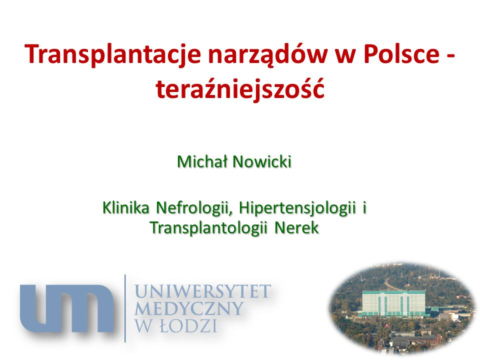 Transplantacje narządów w Polsce - teraźniejszość