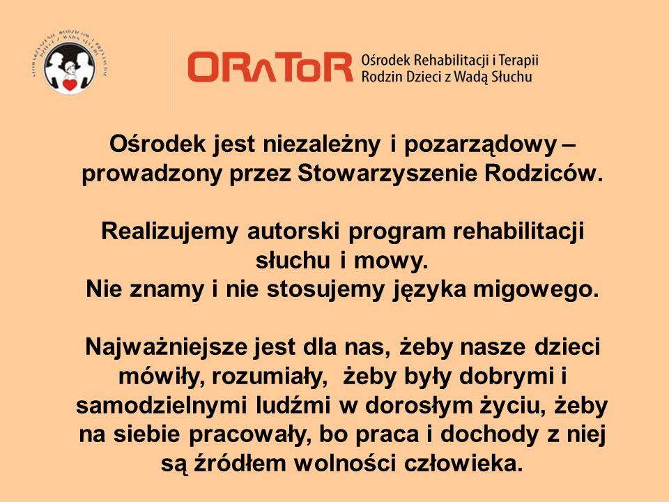 Realizujemy autorski program rehabilitacji słuchu i mowy.