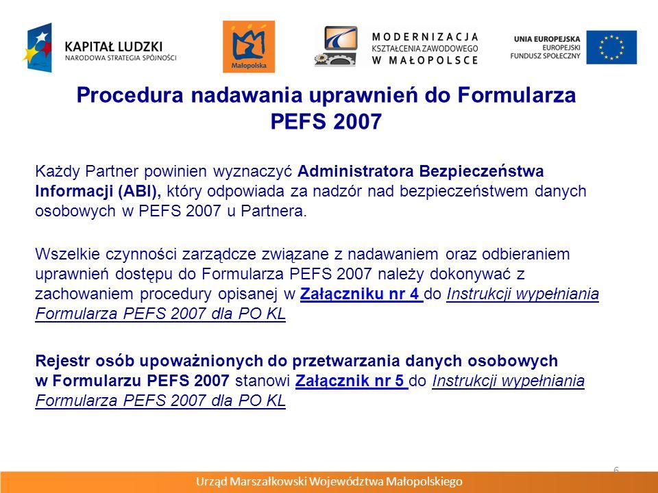 Procedura nadawania uprawnień do Formularza PEFS 2007