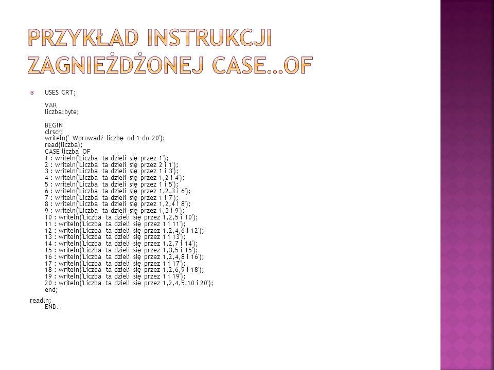 Przykład instrukcji zagnieżdżonej case…of