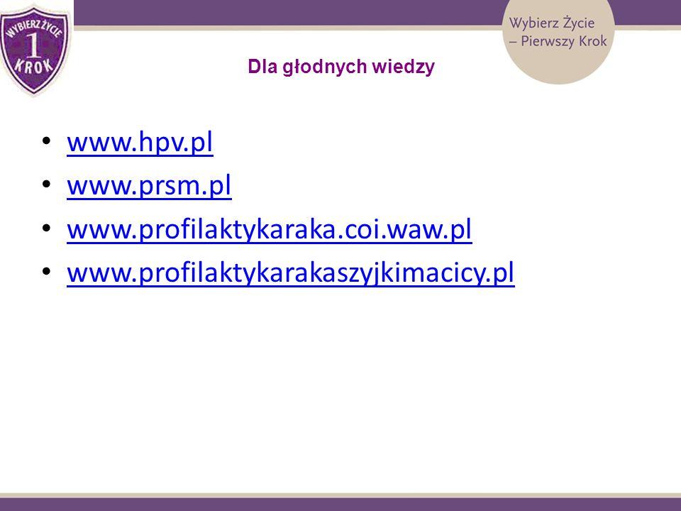 www.hpv.pl www.prsm.pl www.profilaktykaraka.coi.waw.pl
