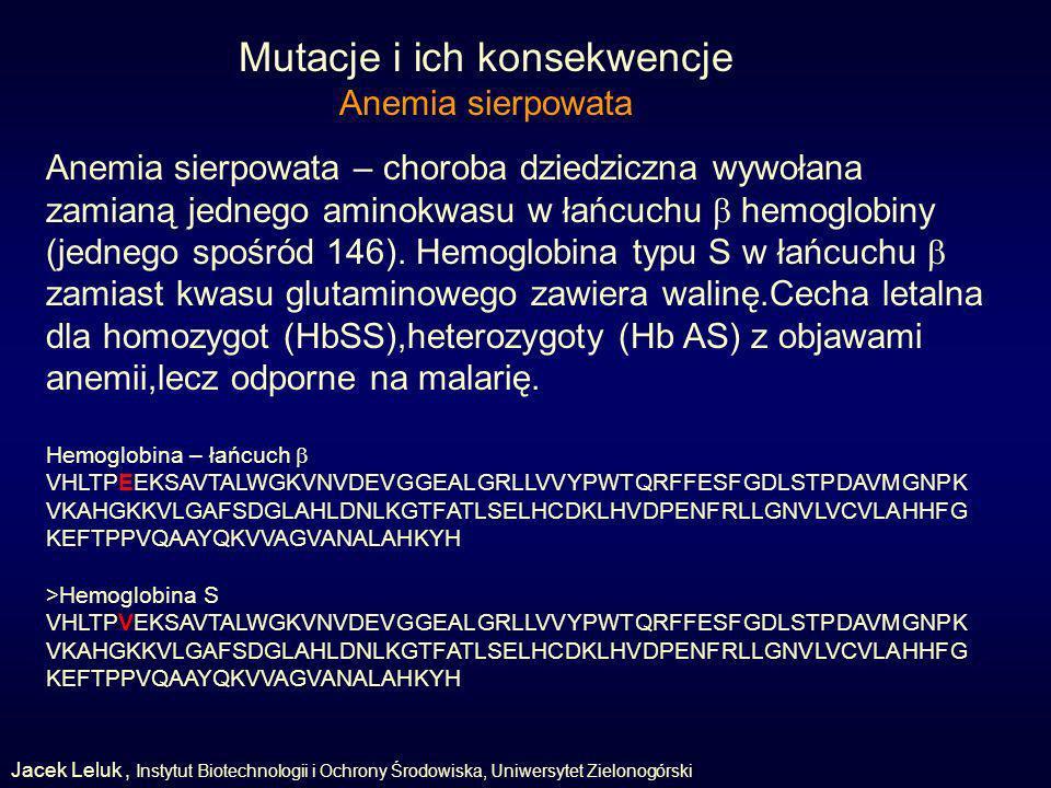 Mutacje i ich konsekwencje Anemia sierpowata