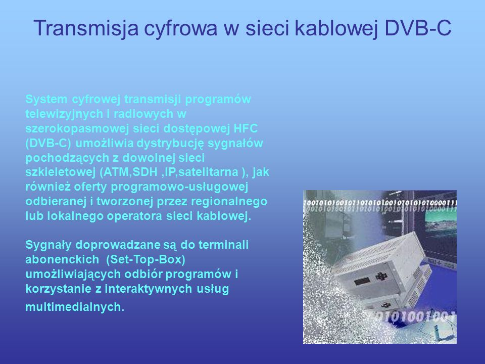 Transmisja cyfrowa w sieci kablowej DVB-C