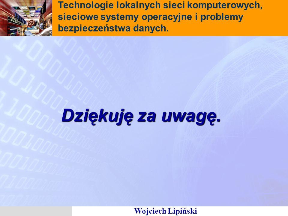 Technologie lokalnych sieci komputerowych, sieciowe systemy operacyjne i problemy bezpieczeństwa danych.