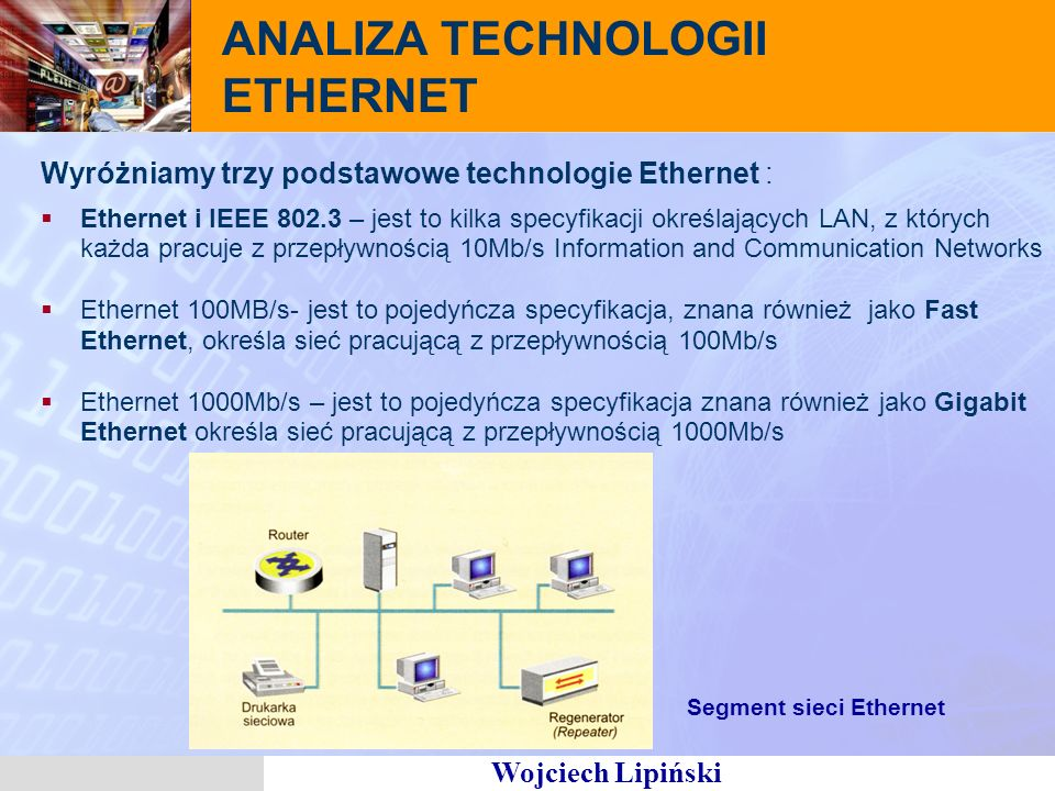 ANALIZA TECHNOLOGII ETHERNET