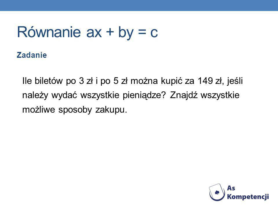 Równanie ax + by = c Zadanie.