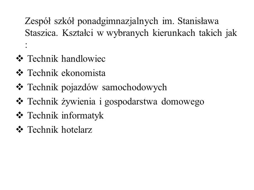 Zespół szkół ponadgimnazjalnych im. Stanisława Staszica