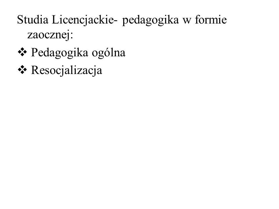 Studia Licencjackie- pedagogika w formie zaocznej:
