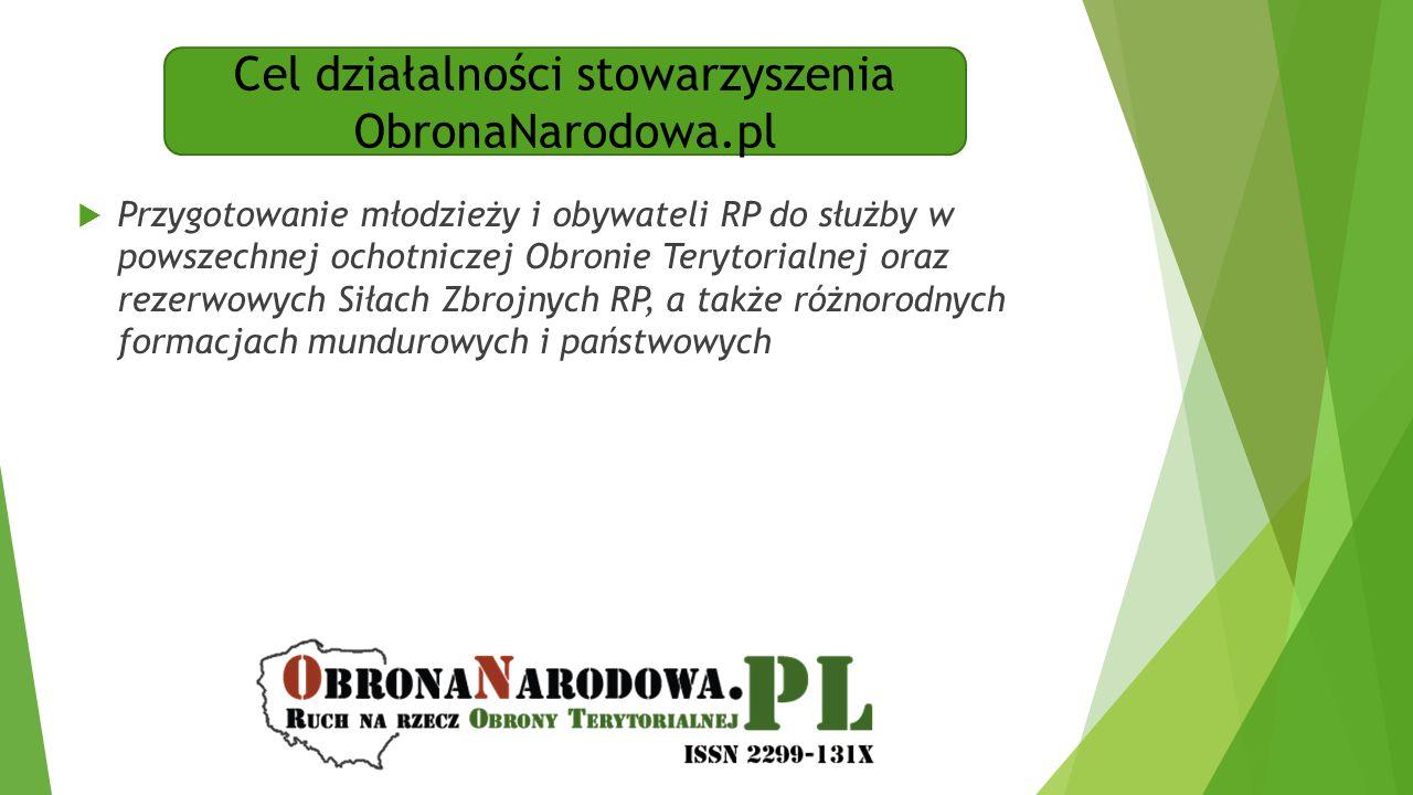 Cel działalności stowarzyszenia ObronaNarodowa.pl