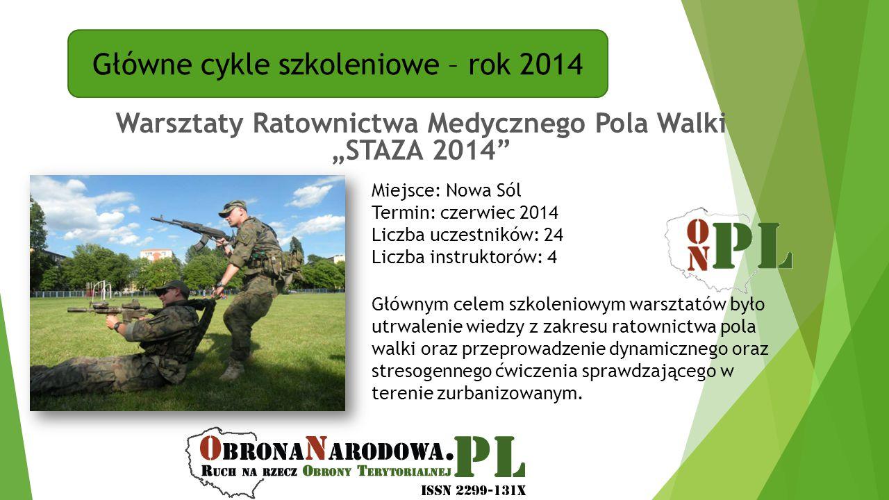 """Warsztaty Ratownictwa Medycznego Pola Walki """"STAZA 2014"""