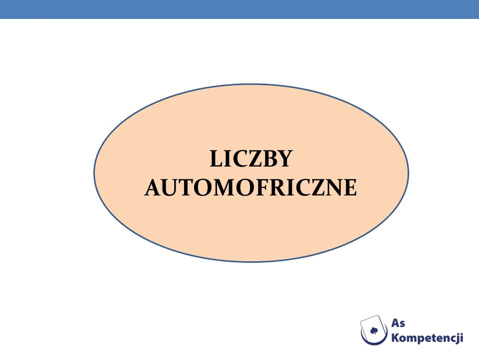 LICZBY AUTOMOFRICZNE