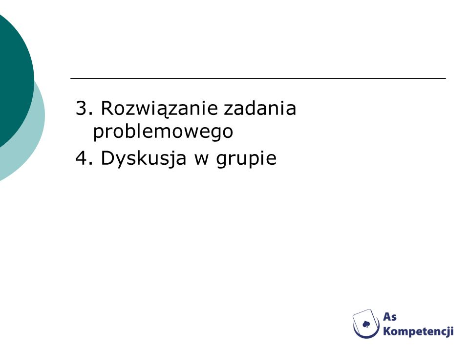 3. Rozwiązanie zadania problemowego