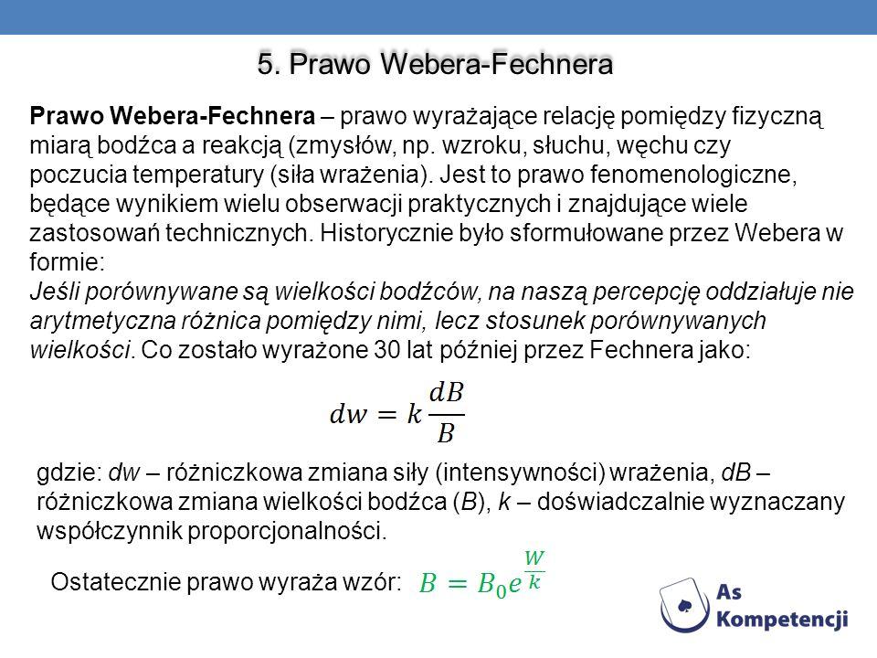 5. Prawo Webera-Fechnera
