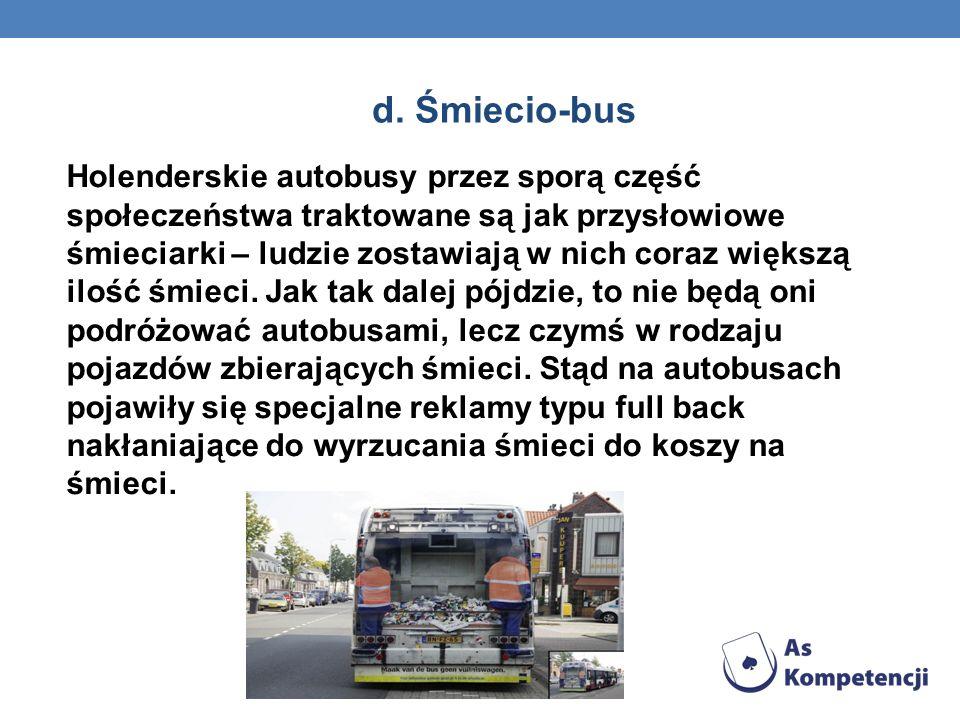 d. Śmiecio-bus