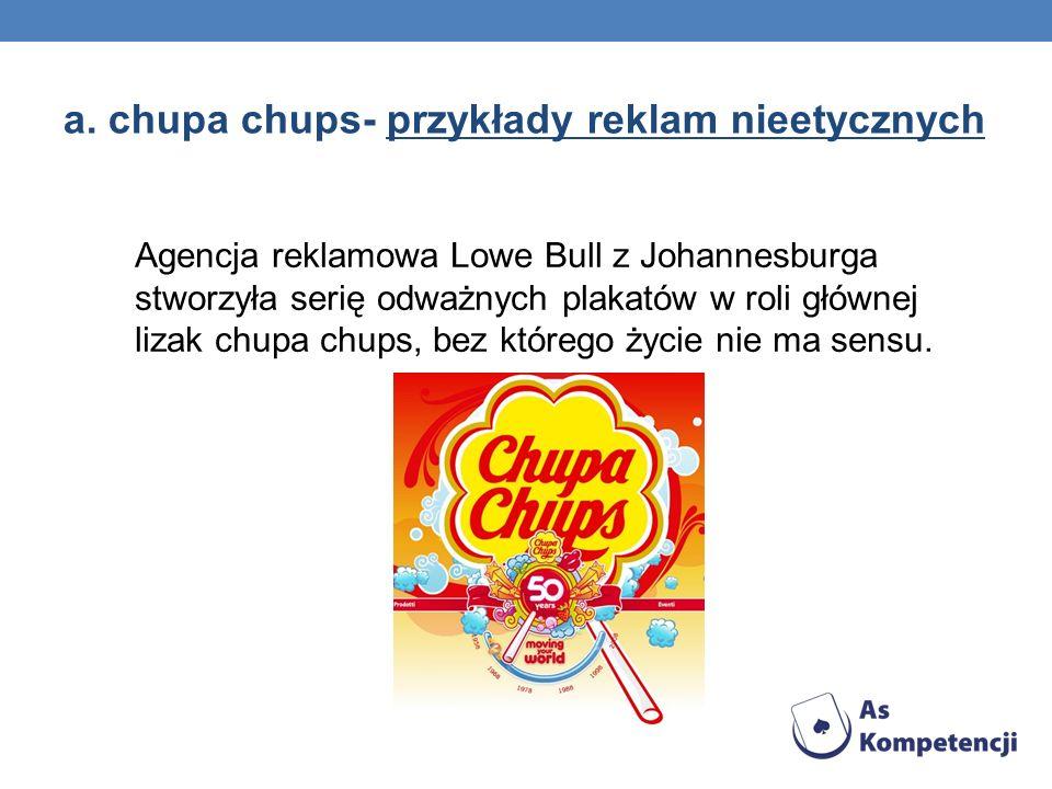a. chupa chups- przykłady reklam nieetycznych