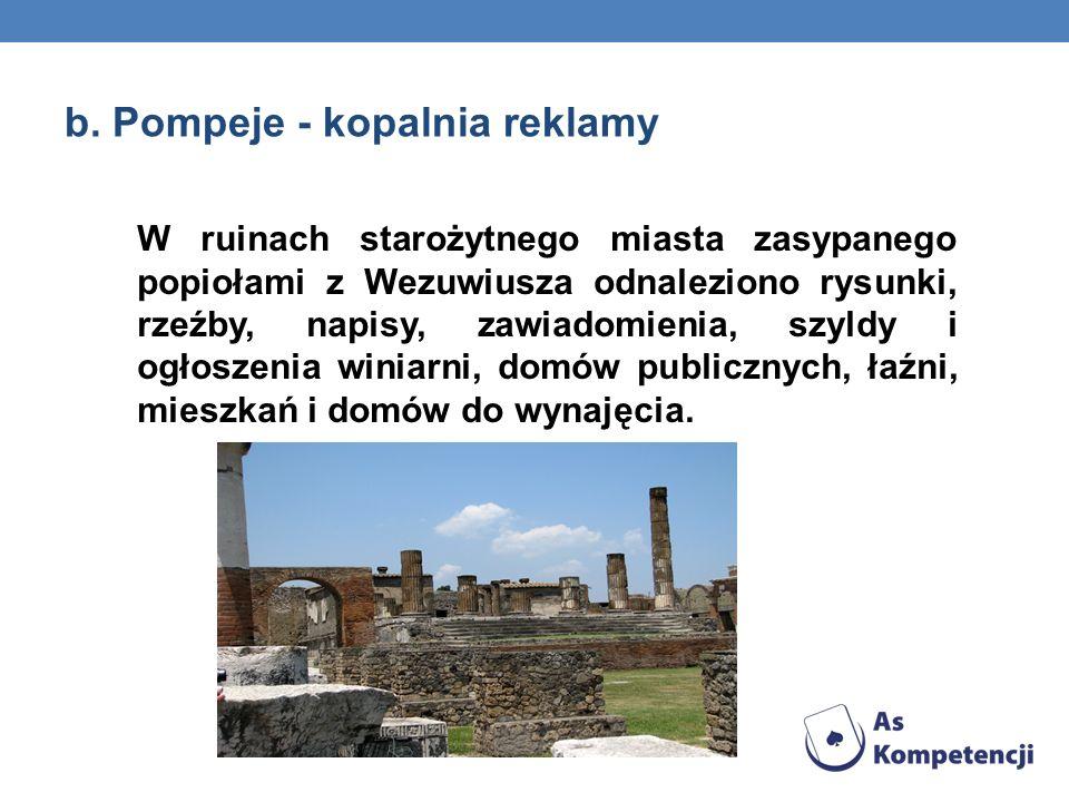 b. Pompeje - kopalnia reklamy