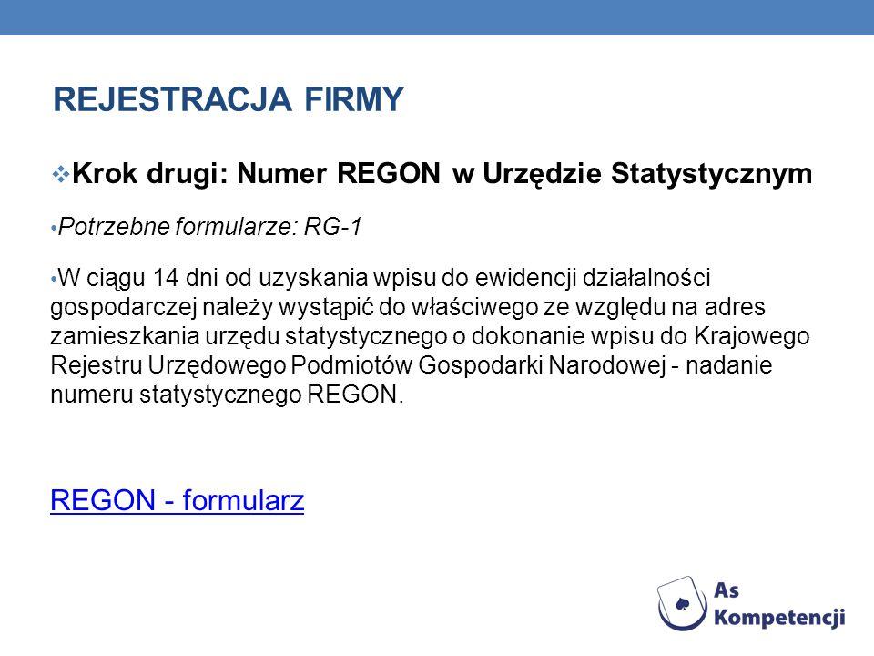 Rejestracja firmy Krok drugi: Numer REGON w Urzędzie Statystycznym