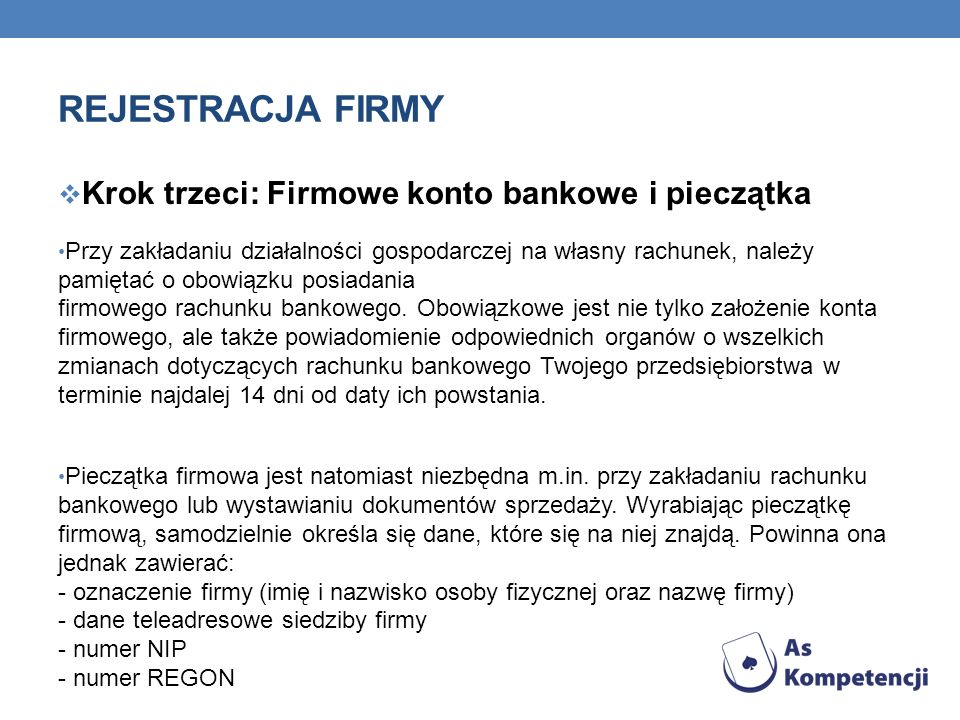 Rejestracja firmy Krok trzeci: Firmowe konto bankowe i pieczątka