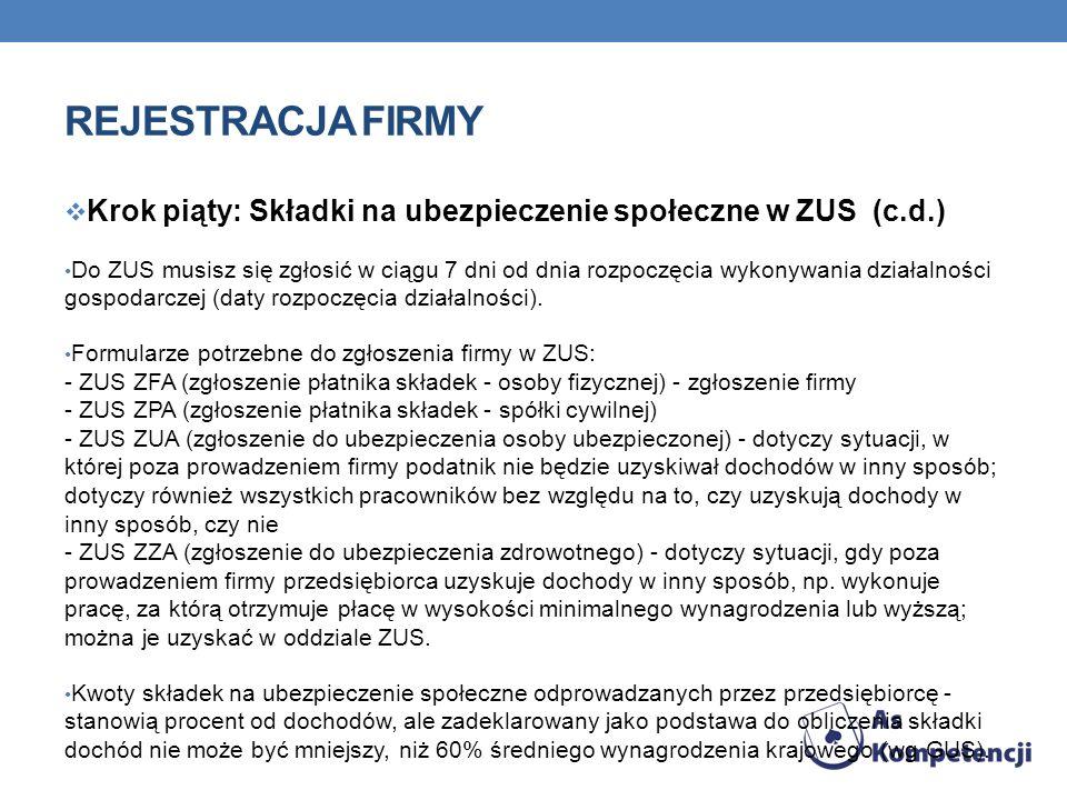 Rejestracja firmy Krok piąty: Składki na ubezpieczenie społeczne w ZUS (c.d.)