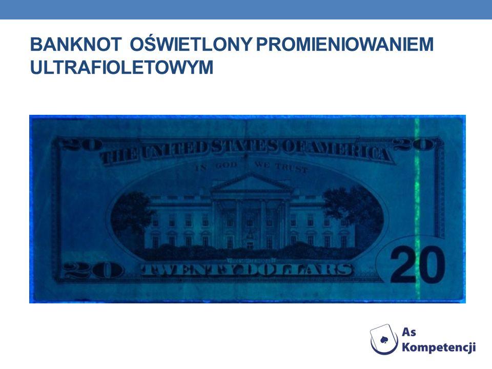 Banknot oświetlony promieniowaniem ultrafioletowym