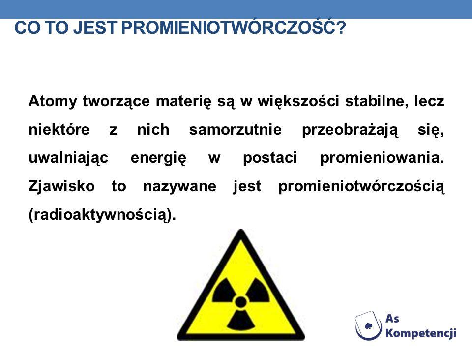 Co to jest promieniotwórczość