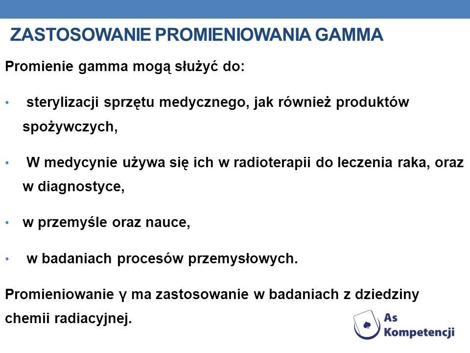 Zastosowanie promieniowania gamma