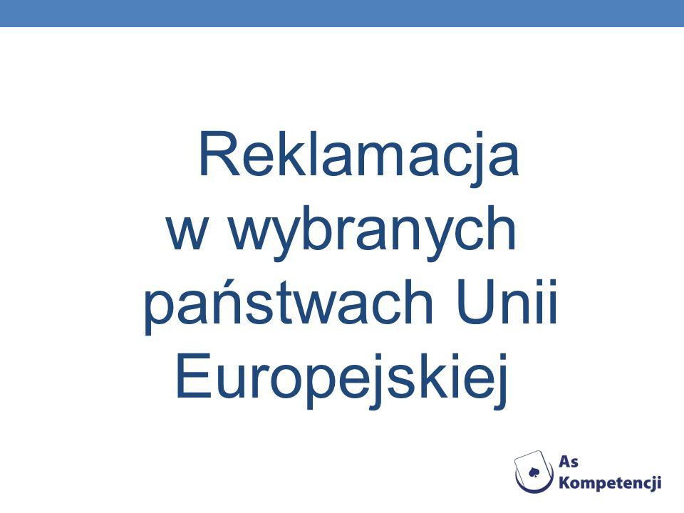 Reklamacja w wybranych państwach Unii Europejskiej