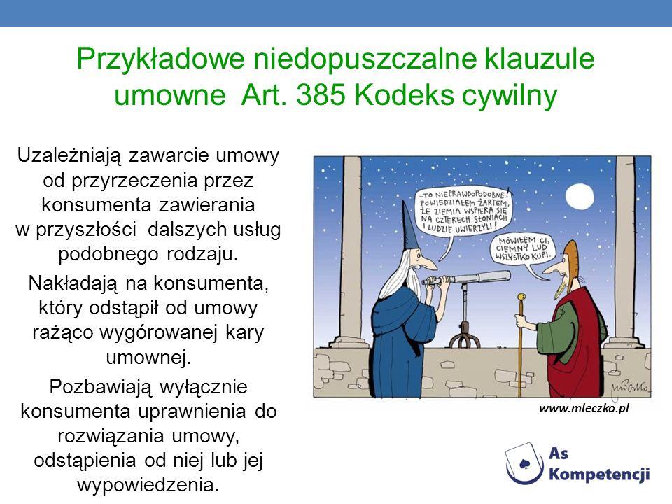 Przykładowe niedopuszczalne klauzule umowne Art. 385 Kodeks cywilny