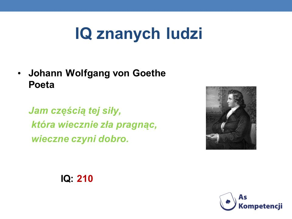 IQ znanych ludzi Johann Wolfgang von Goethe Poeta