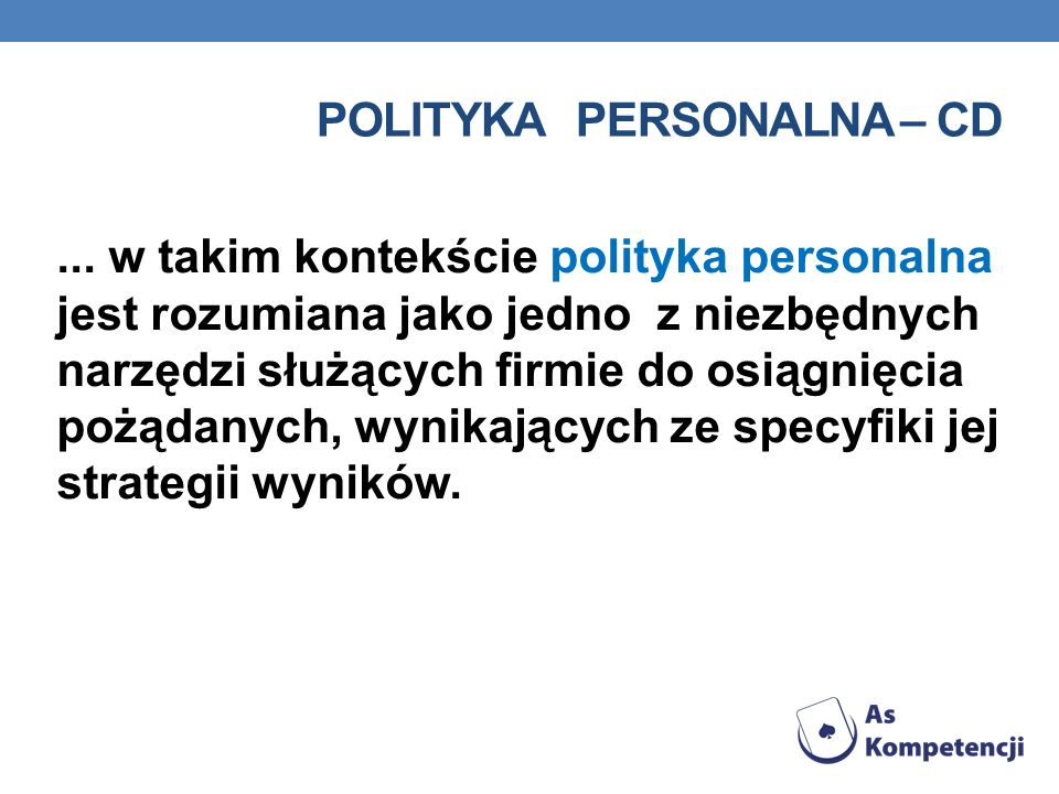 Polityka personalna – cd