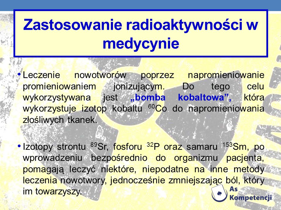 Zastosowanie radioaktywności w medycynie