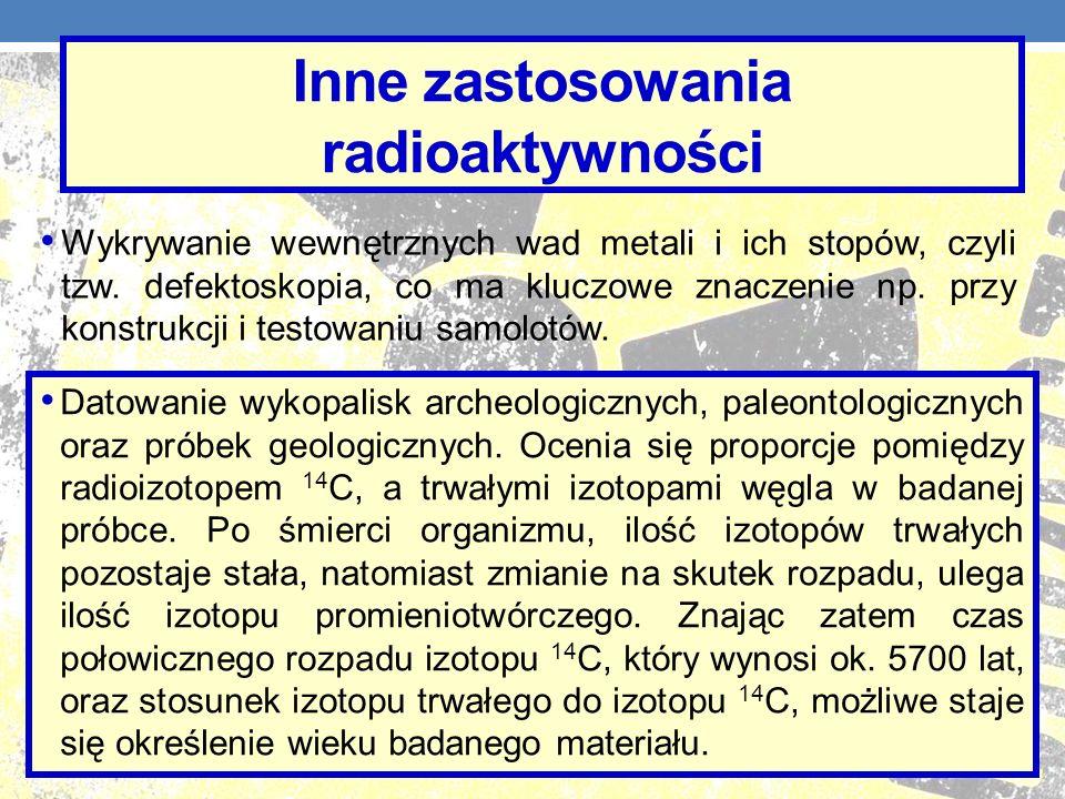 Inne zastosowania radioaktywności