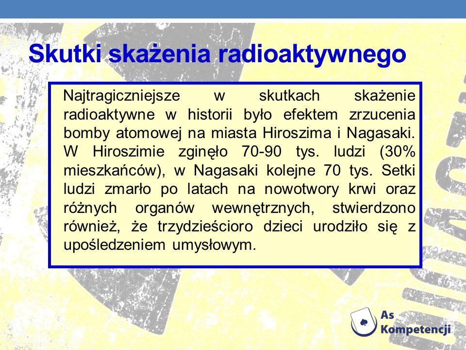 Skutki skażenia radioaktywnego