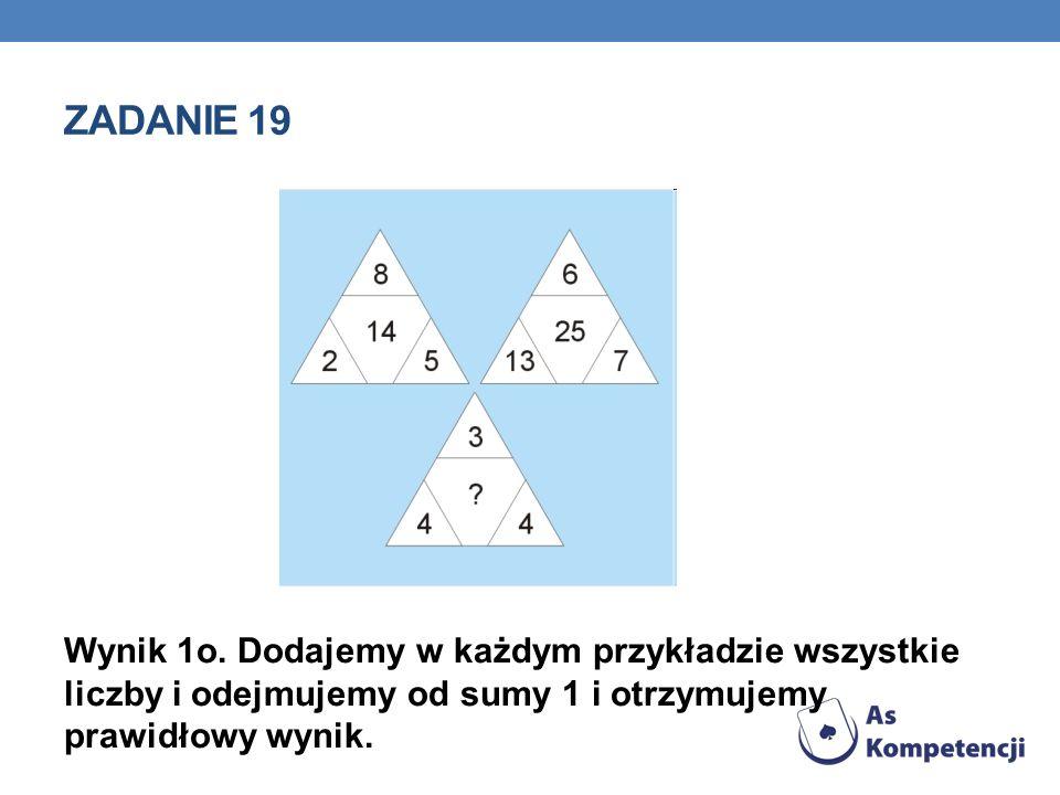 Zadanie 19 Wynik 1o.