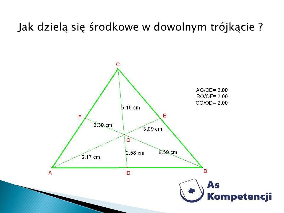 Jak dzielą się środkowe w dowolnym trójkącie