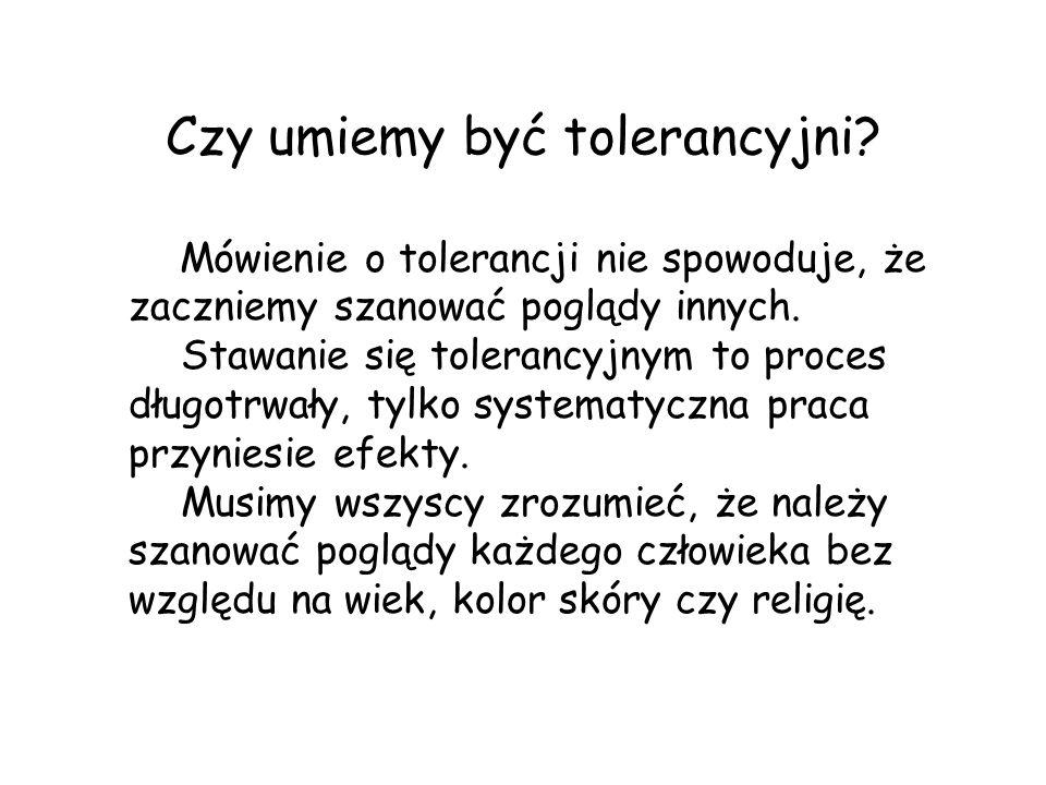 Czy umiemy być tolerancyjni